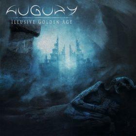"""AUGURY: streamen """"Illusive Golden Age"""" Album"""