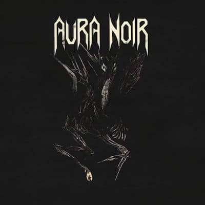 AURA NOIR: Aura Noire