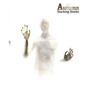 """AUTUMN: weiterer Track vom """"Stacking Smoke"""" Album"""