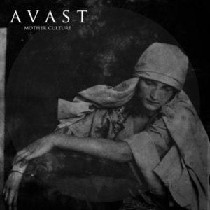 """AVAST: kündigen """"Mother Culture"""" Album an"""