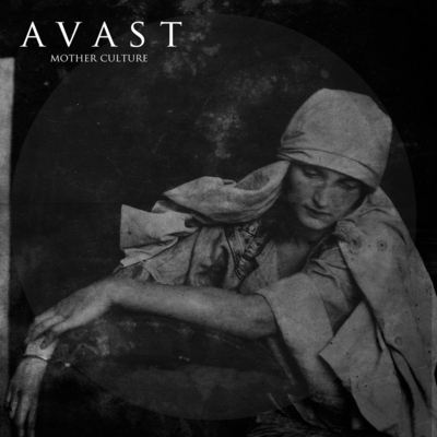 "AVAST: kündigen ""Mother Culture"" Album an"