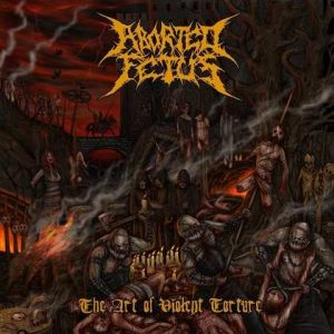 "ABORTED FETUS: Video-Clip vom ""The Art Of Violent Torture""-Album"