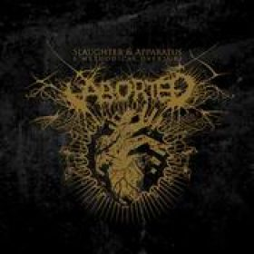 ABORTED: Slaughter & Apparatus – A Methodical Overture