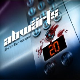 ABWÄRTS: Ein Thriller Hörspiel [3 CDs]