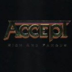ACCEPT: Rich And Famous