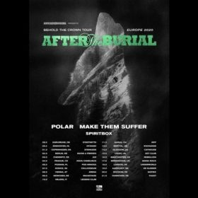 "AFTER THE BURIAL: ""Behold The Crown""-Tour 2020"