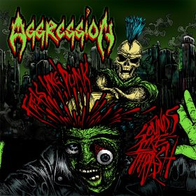AGGRESSION: Feels Like Punk, Sounds Like Thrash