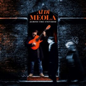 "AL DI MEOLA: ehrt mit ""Across The Universe"" die BEATLES"