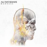 "ALL THAT REMAINS: Lyric-Video vom ""Madness""-Album"