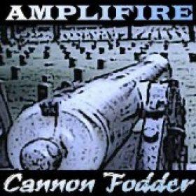 AMPLIFIRE: Cannon Fodder (Eigenproduktion)