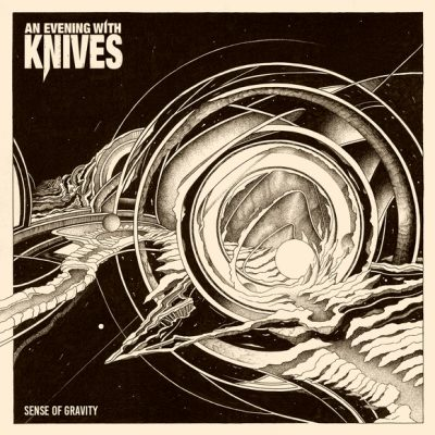 "AN EVENING WITH KNIVES: neues Post Metal-Album ""Sense Of Gravity"""