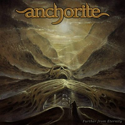"ANCHORITE: neues Epic Doom Metal Album ""Further From Eternity"""