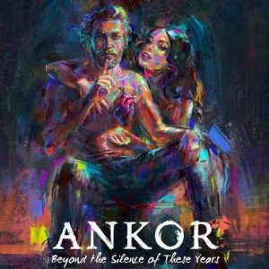 "ANKOR: Video vom ""Beyond the Silence of These Years""-Album"