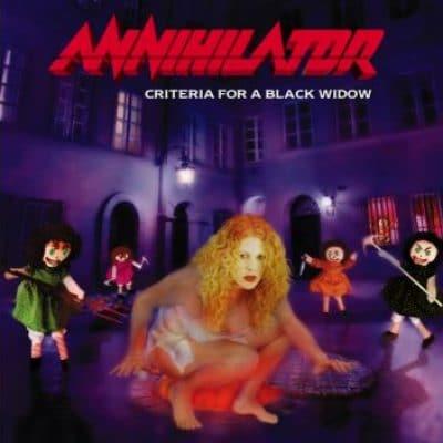 ANNIHILATOR: Criteria for a Black Widow