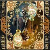 "ANTHRAX: Lyric-Video zu ""Evil Twin"""