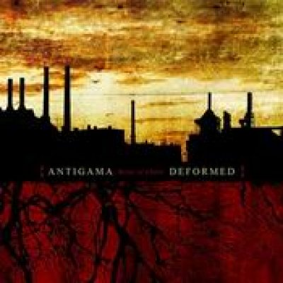 ANTIGAMA / DEFORMED: Roots of Chaos