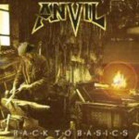 ANVIL: Back To Basics
