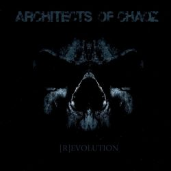 ARCHITECTS OF CHAOZ: (R)evolution