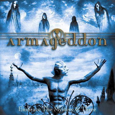 ARMAGEDDON: Embrace The Mystery & Three