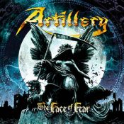 "ARTILLERY: kündigen ""The Face of Fear"" Album an"