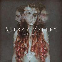 """ASTRAY VALLEY: Lyric-Video zu """"Singularity"""""""