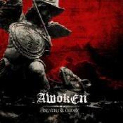 AWOKEN: Death or Glory