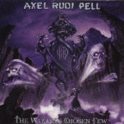 AXEL RUDI PELL: The Wizards Chosen Few