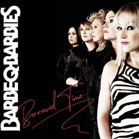 "BARBE-Q-BARBIES: Neues Hard Rock Album ""Borrowed Time"""