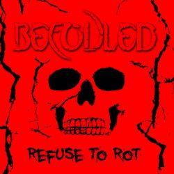 "BEFOULED: streamen ""Refuse to Rot"" Album"