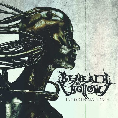 "BENEATH THE HOLLOW: Video von neuer Doom / Groove / Grunge EP ""Indoctrination"""