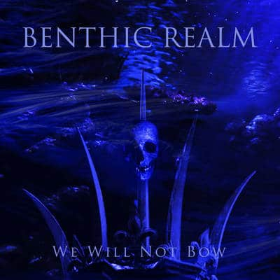 "BENTHIC DREAM: Opener von der ""We Will Not Bow"" EP"