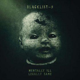 """BLACKLIST 9: Debütalbum """"Mentally Ill, Legally Sane"""" vom Vater-Sohn-Projekt"""