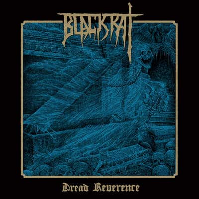 "BLACKRAT: Neues Album ""Dread Reverence"""