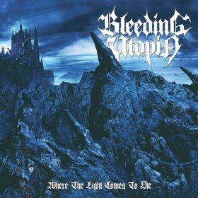 "BLEEDING UTOPIA: Lyric-Video vom ""Where the Light Comes to Die"" Album"