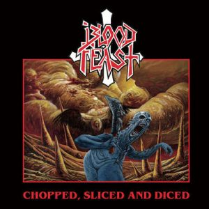 "BLOOD FEAST: Opener von der ""Chopped, Diced and Sliced"" EP"