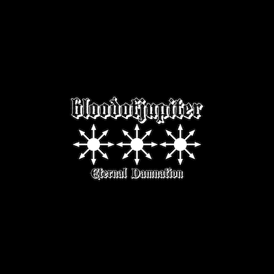 BLOODOFJUPITER: neue Single und Album `Eternal Damnation`