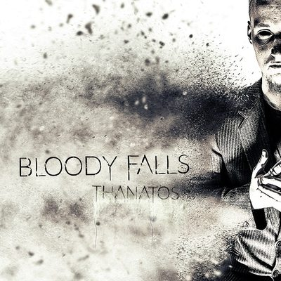 "BLOODY FALLS: kündigen ""Thanatos"" Album an"