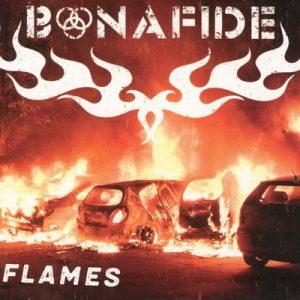 BONAFIDE: Flames