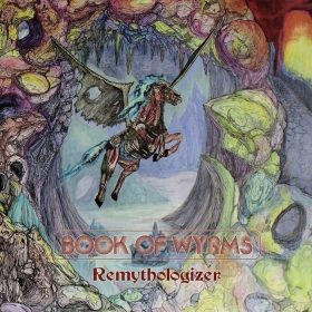 "BOOK OF WYRMS: Neues Stoner Rock / Doom Metal Album ""Remythologizer"""