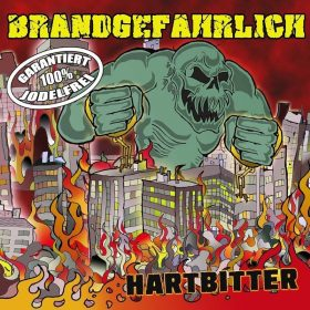 """BRANDGEFÄHRLICH: kündigen neues Punk Album """"Hartbitter"""""""