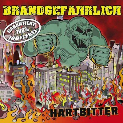 BRANDGEFÄHRLICH: Hartbitter