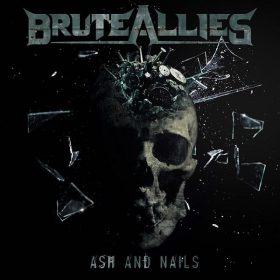 "BRUTEALLIES: Video-Clip vom neuen Thrash / Death Metal Album ""Ash & Nails"" aus Manchester"