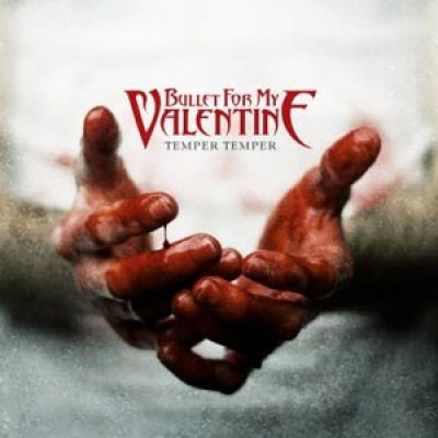 BULLET FOR MY VALENTINE: Cover von  ´Temper Temper´