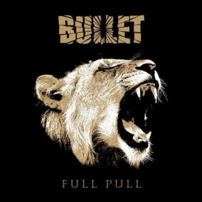 BULLET: neuer Song ´All Fired Up´ online