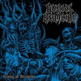 "BURIAL REMAINS: Neues Old School Death Album ""Trinity of Deception"""