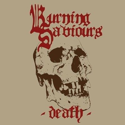 """BURNING SAVIOURS: weiterer Track vom """"Death"""" Album"""