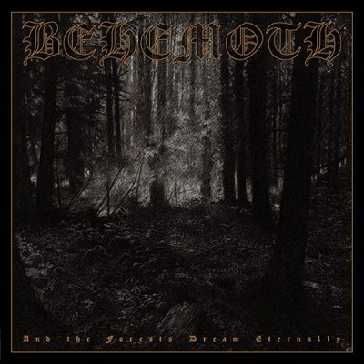 "BEHEMOTH: Re-Release der Debüt-EP ""And The Forests Dream Eternally"""