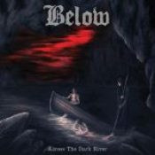 "BELOW: Debütalbum ""Across The Dark River"" im April 2014"