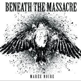 BENEATH THE MASSACRE: Marée Noire [EP]