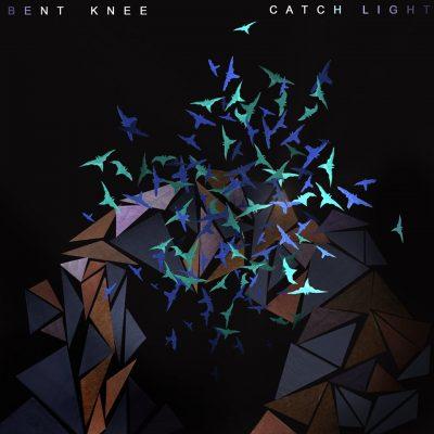 """BENT KNEE: neuer Song """"Catch Light"""""""